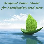 Original Piano Music For Meditation And Rest Songs