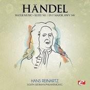 Handel: Water Music, Suite No. 1 In F Major, Hmv 348 (Digitally Remastered) Songs