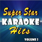 Super Star Karaoke Hits, Vol. 2 Songs