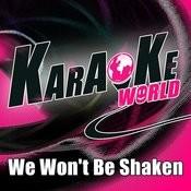 We Won't Be Shaken (Originally Performed By Building 429)[Karaoke Version] Song