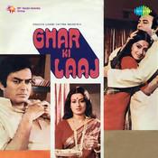 Ghar Ki Laaj Songs
