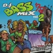 D.J. Bass Mix '98, Vol. 2 Songs