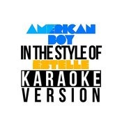 American Boy (In The Style Of Estelle) [Karaoke Version] - Single Songs