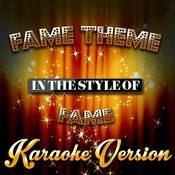 Fame Theme (In The Style Of Fame) [Karaoke Version] - Single Songs