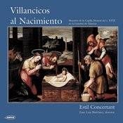 Villancicos Al Nacimiento. Maestros De La Capilla Musical Del S.XVIII En La Catedral De Valencia Songs