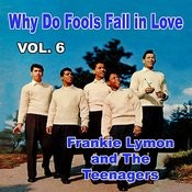 Why Do Fools Fall In Love, Vol. 6 Songs