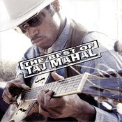 The Best Of Taj Mahal Songs