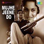 Mujhe Jeene Do Songs