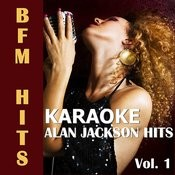 Karaoke: Alan Jackson Hits, Vol. 3 Songs