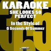 She Looks So Perfect (In The Style Of 5 Seconds Of Summer) [Karaoke Version] - Single Songs