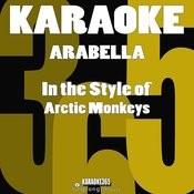 Arabella (In The Style Of Arctic Monkeys) [Karaoke Version] - Single Songs