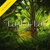 La La La (Brasil 2014) [Instrumental Version] - Single Songs