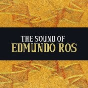The Sound Of Edmundo Ros Songs