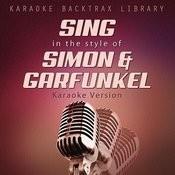 Sing In The Style Of Simon & Garfunkel (Karaoke Version) Songs