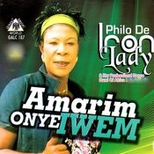 Amarim Onye Iwem Songs