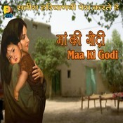 Maa Ki Godi Songs