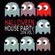 Halloween House Party 2014 Vol. 1 (50 Best House Tracks) Songs