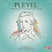 Pleyel: Sonata For Flute And Piano In C Major (Digitally Remastered) Songs