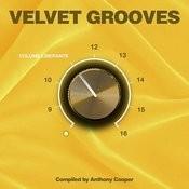 Velvet Grooves Volume Liberante! Songs