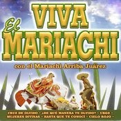Viva El Mariachi, Vol. 2 Songs