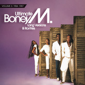 Ultimate Boney M. - Long Versions & Rarities Vol. 3 (1984 - 1987) Songs