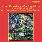 Organ Concertos And Noël Variations Songs