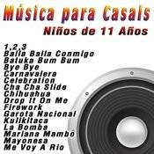 Música Para Casals: Niños De 11 Años Songs