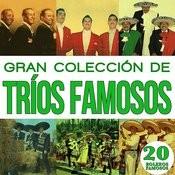 Gran Colección De Trios Famosos 20 Boleros Famosos. Vol.2 Songs