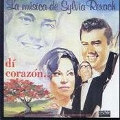 Dí Corazón...La Música De Sylvia Rexach Songs