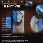 Saint-Saëns: Henry VIII Songs