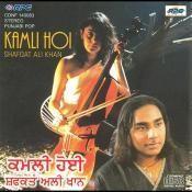 Shafaqat Ali Khan - Kamli Hoi Songs