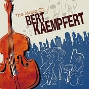 The Music Of Bert Kaempfert Songs