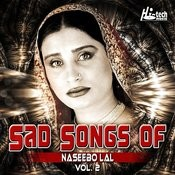 Sad Songs Of Naseebo Lal, Vol. 2 Songs