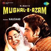 Mughal-E-Azam Songs