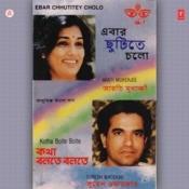 Ebar Chhutitey Cholo Songs
