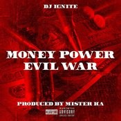 Money Power Evil War Song