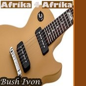 Bush Ivon Afrika 4 Afrika, Pt. 7 Song