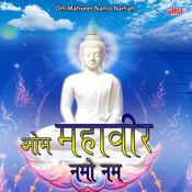 Om Mahveer Namo Namah Songs
