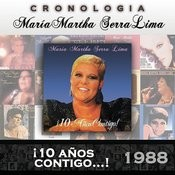 María Martha Serra Lima Cronología - ¡10 Años Contigo...! (1988) Songs