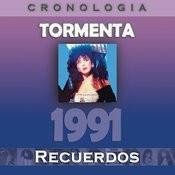 Tormenta Cronología - Recuerdos (1991) Songs