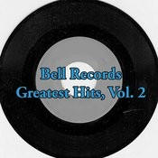 Bell Records Greatest Hits, Vol. 2 Songs