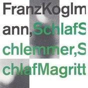 Schlaf Schlemmer, Schlaf Magritte Songs
