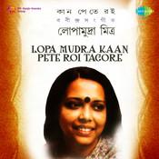Lopa Mudra Kaan Pete Roi Tagore Songs