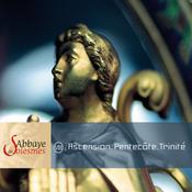 Abbaye Solesmes-Ascension Pentecote Trinite Songs