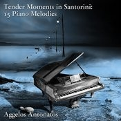 Tender Moments In Santorini: 15 Piano Melodies Songs