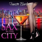 Sax In The City, Vol. 1 Songs