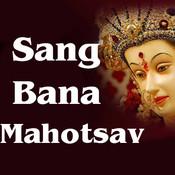Sang Bana Mahotsav Songs