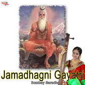 Jamadhagni Gayatri - Single Songs