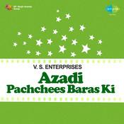 Azadi Pachchees Baras Ki Songs
