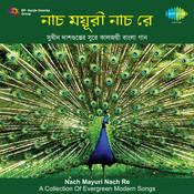 Naach Mayuri Naach Re Songs